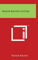 Roger Bacon's Letter