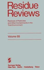 Residue Reviews: Residues of Pesticides and Other Contaminants in the Total Environment