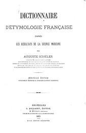 Dictionnaire d'étymologie française: d'après les résultats de la science moderne