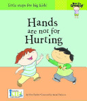 Now I m Growing  Hands are not for Hurting  Reinforced Library Binding  Book