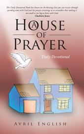 A House of Prayer: Daily Devotional
