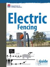 Electric Fencing: AgGuide - A practical guide