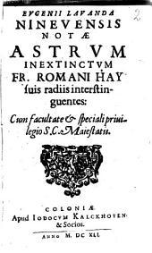 Notae Astrum inextinctum Fr. Romani Hay ... interstinguentes