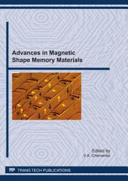 Advances in Magnetic Shape Memory Materials