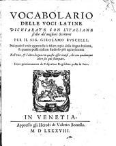 Vocabolario delle voci latine dichiarate con l'Italiane