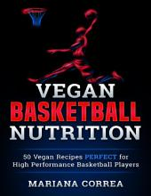 Vegan Basketball Nutrition