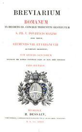 Breviarium Romanum ex decreto SS. Concilii Tridentini restitutum: Cum officiis sanctorum novissime usque ad hanc diem concessis. Pars hiemalis