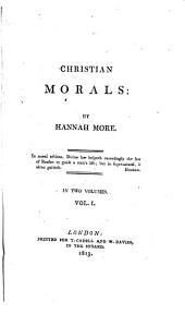 Christian Morals: Volume 1