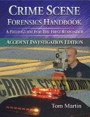 Crime Scene Forensics Handbook PDF