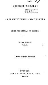 Wilhelm Meister's apprenticeship and travels: from the German of Goethe, Volume 2