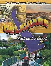 Delaware: Past and Present