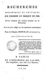 Recherches historiques et critiques sur l'Homme au masque de fer