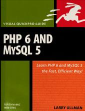 PHP 6 and MySQL 5 for Dynamic Web Sites PDF