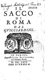 Il Sacco di Roma dal Guicciardini. [-Lett. scr. alle Cosimo de Médicis]