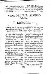 Vida del V. P. Alonso Messia de la Compañia de Jesus ...