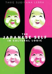 The Japanese Self In Cultural Logic