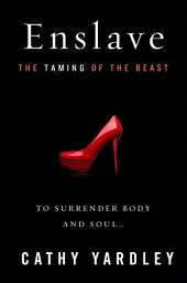 Enslave: Beauty Tames the Beast
