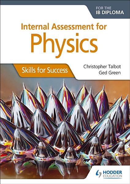 Internal Assessment Physics For The Ib Diploma Skills For Success