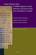 Codex Schøyen 2650: A Middle Egyptian Coptic Witness to the Early Greek Text of Matthew's Gospel