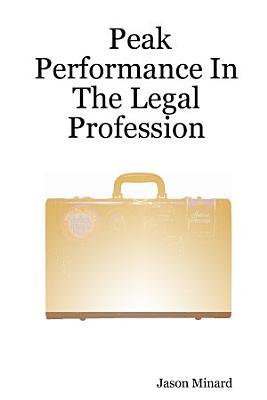 Peak Performance in the Legal Profession