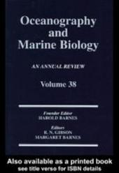 Oceanography and Marine Biology: An Annual Review: Volume 38: An Annual Review:, Volume 38