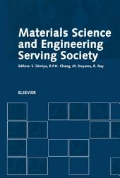 Materials Science and Engineering Serving Society