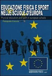 EDUCAZIONE FISICA E SPORT NELLE SCUOLE D'EUROPA: Physical Education and Sport in European Schools