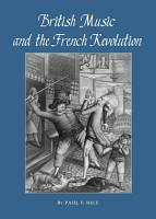 British Music and the French Revolution PDF