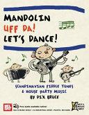 Mandolin Uff Da! Let's Dance: