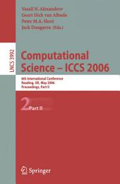 Computational Science - ICCS 2006: 6th International Conference, Reading, UK, May 28-31, 2006, Proceedings, Part 2