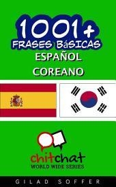 1001+ Frases Básicas Español - Coreano