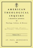 American Theological Inquiry  Volume Two  Issue Two PDF