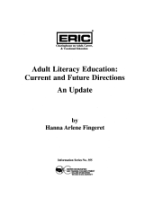 Adult Literacy Education: Current & Future Directions
