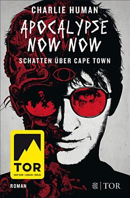 Apocalypse Now Now  Schatten   ber Cape Town PDF