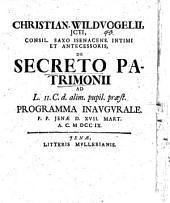 De secreto patrimonii ...: Pr. inaug