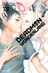 Deadman Wonderland: Volume 13