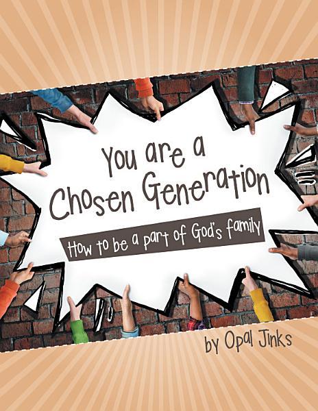You Are a Chosen Generation PDF