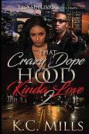 That Crazy Dope Hood Kinda Love 2 PDF