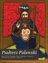 Psałterz Puławski: Z kodeksu pergaminowego ksiȩcia Władysława Czartoryskiego