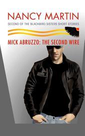 Mick Abruzzo: The Second Wire: Volume 2