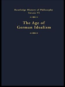 The Age of German Idealism PDF
