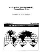 Hand Trucks and Certain Parts Thereof from China: Investigation No. 731-TA-1059 (preliminary).