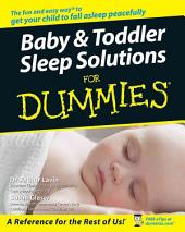 Baby & Toddler Sleep Solutions For Dummies