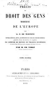 Précis du droit des gens moderne de l'Europe: Volume2