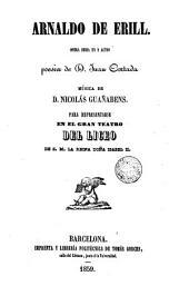 Arnaldo de Erill: ópera seria en 2 actos