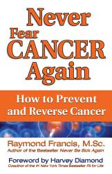 Never Fear Cancer Again Book PDF