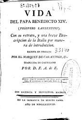 Vida del Papa Benedicto XIV (Próspero Lambertini): con su retrato ...
