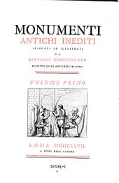 Monumenti antichi inediti spiegati ed illustrati: Volume 1