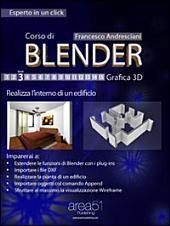 Corso di Blender. Livello 3: Realizza l'interno di un edificio