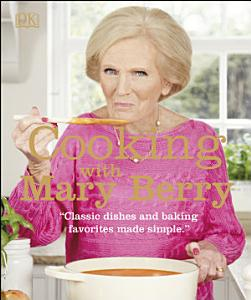 Cooking with Mary Berry Book
